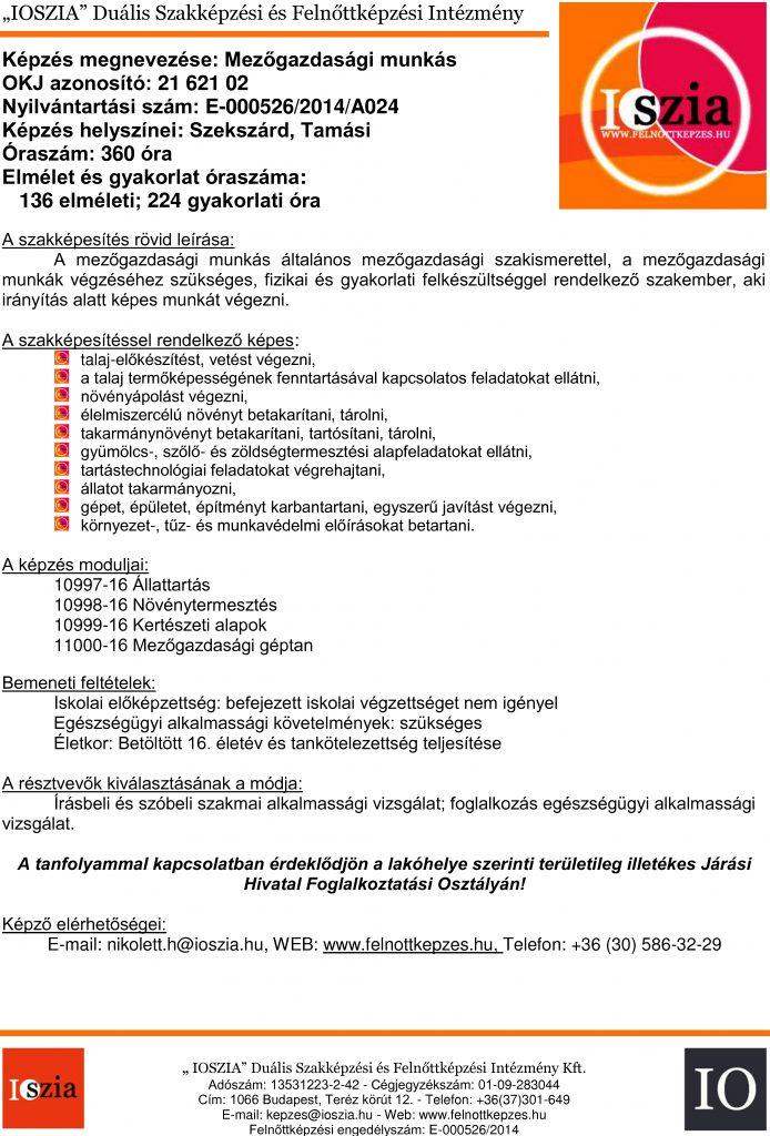 Mezőgazdasági munkás OKJ - Szekszárd - Tamási - felnottkepzes.hu - Felnőttképzés - IOSZIA